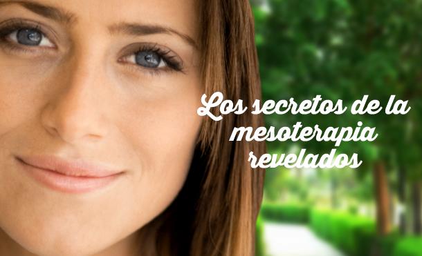 Los secretos de la mesoterapia revelados